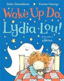 julia-donaldson-karen-george-wake-up-do-lydia-lou