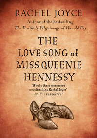 rachel-joyce-the-love-song-of-miss-queenie-hennessy