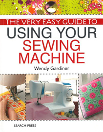 wendy-gardiner-easy-guide-to-using-your-sewing-machine-1